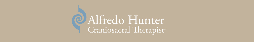 Alfredo Hunter – Craniosacral Therapy